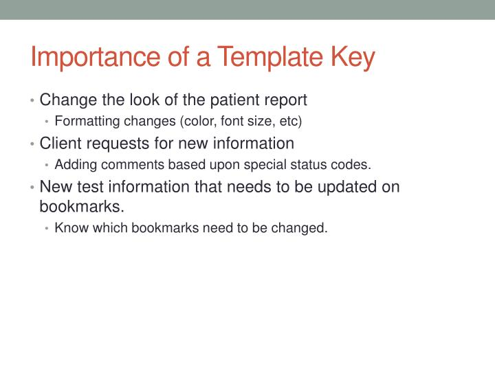 Importance of a template key
