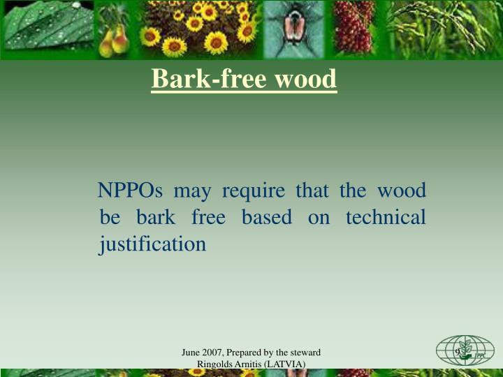 Bark-free wood