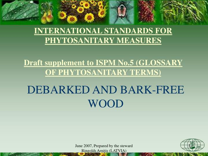 INTERNATIONAL STANDARDS FOR PHYTOSANITARY MEASURES