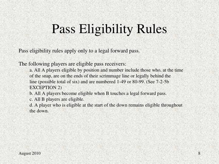 Pass Eligibility Rules