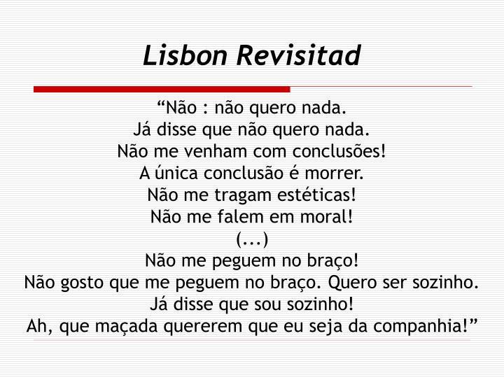 Lisbon Revisitad