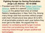 fighting hunger by saving perishables jorge luis alonso 02 10 20081