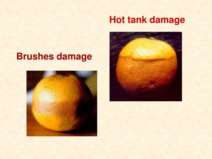 Hot tank damage