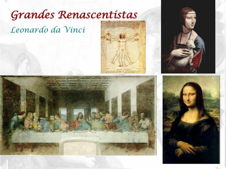 Grandes Renascentistas