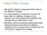 address policy changes