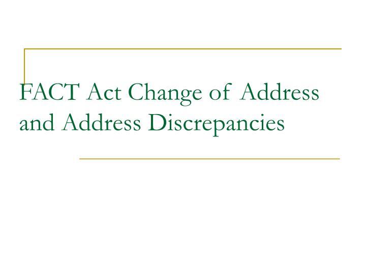 FACT Act Change of Address and Address Discrepancies