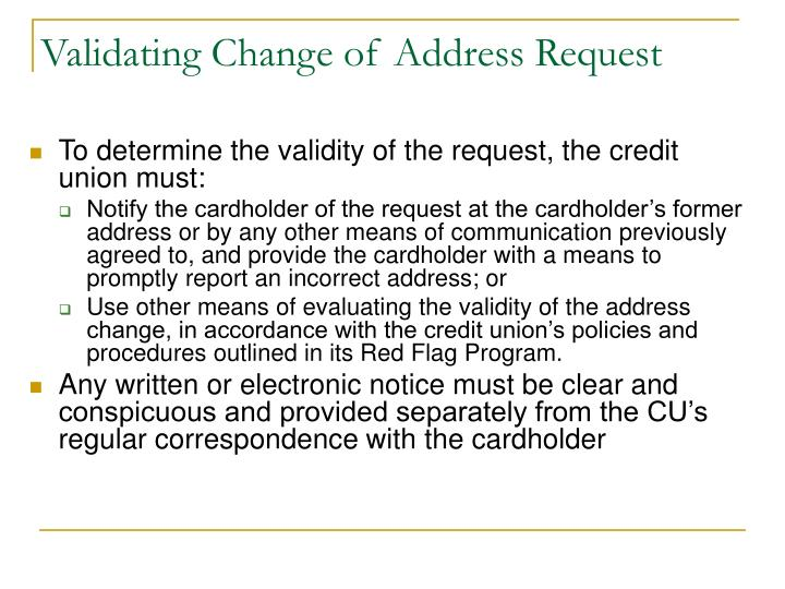 Validating Change of Address Request