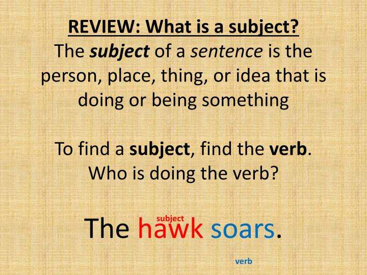 REVIEW: What is a subject?