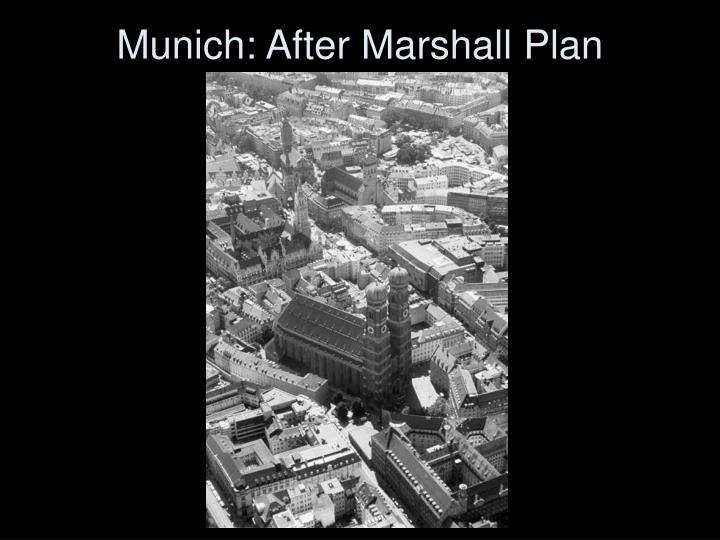 Munich: After Marshall Plan