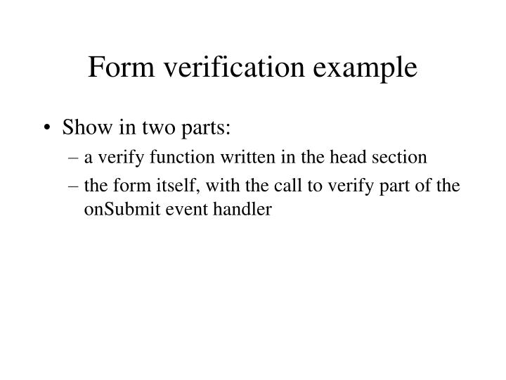 Form verification example