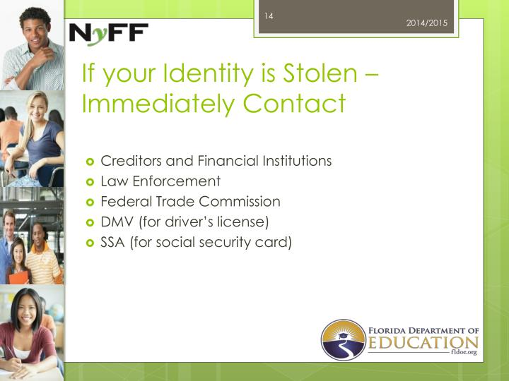 If your Identity is Stolen –