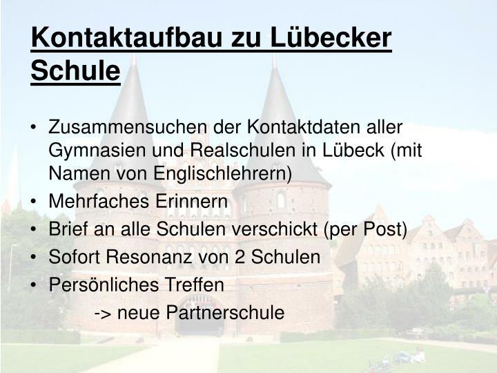 Kontaktaufbau zu Lübecker Schule