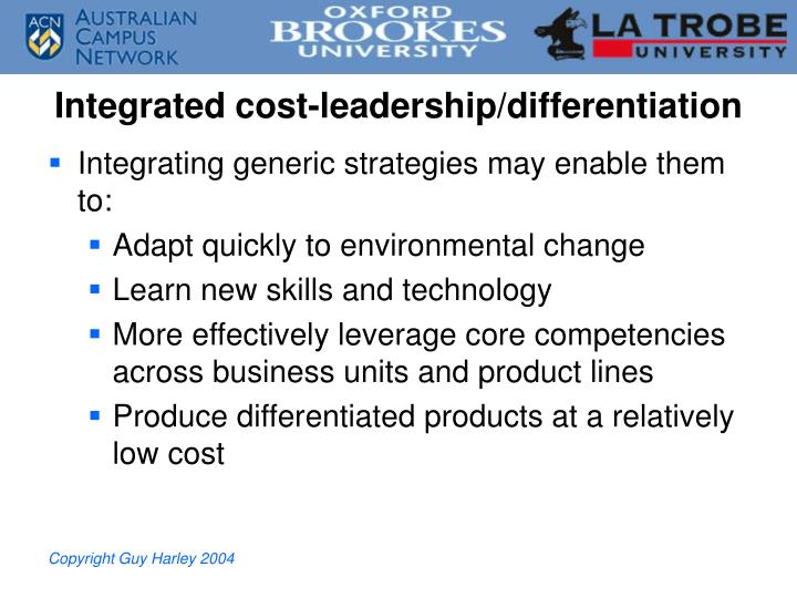 Integrated cost-leadership/differentiation