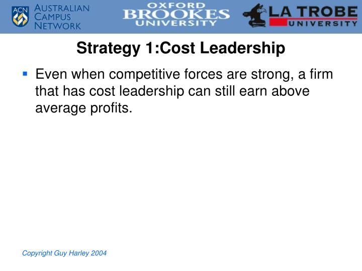 Strategy 1:Cost Leadership
