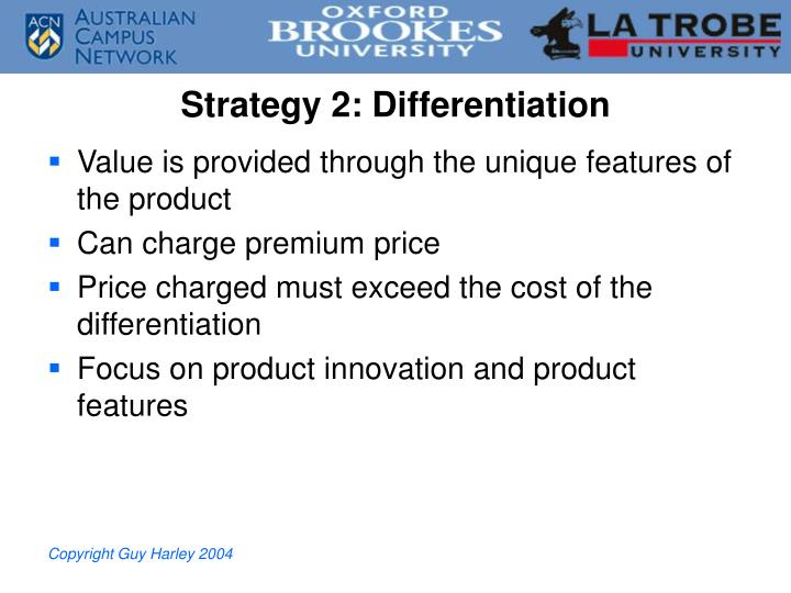 Strategy 2: Differentiation