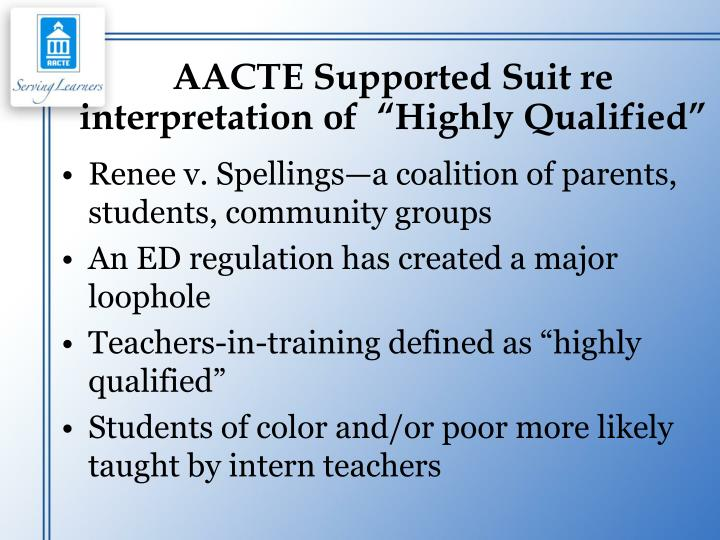 "AACTE Supported Suit re interpretation of  ""Highly Qualified"""