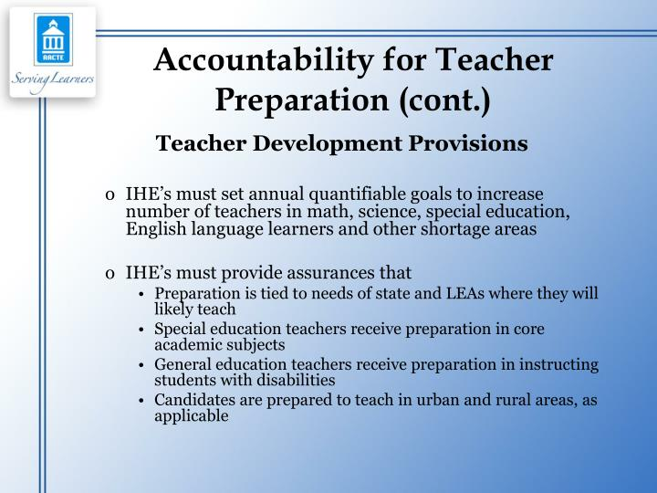 Accountability for Teacher Preparation (cont.)