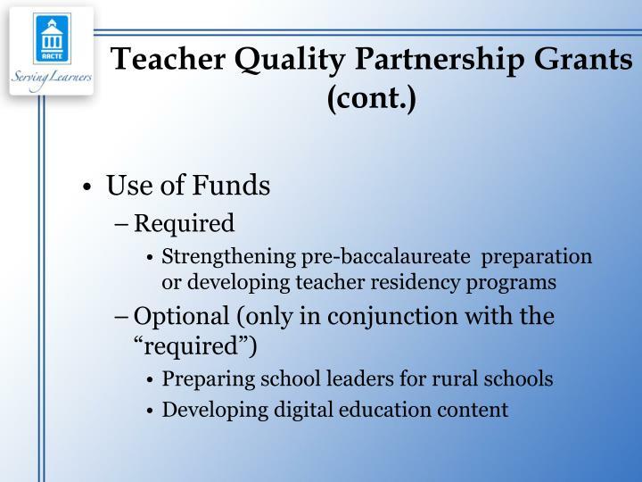 Teacher Quality Partnership Grants (cont.)