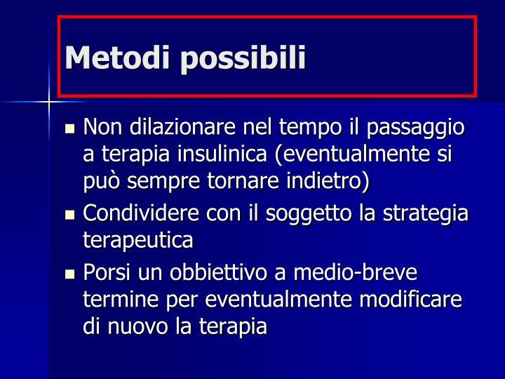 Metodi possibili