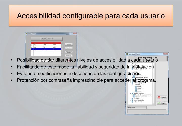 Accesibilidad configurable para cada usuario