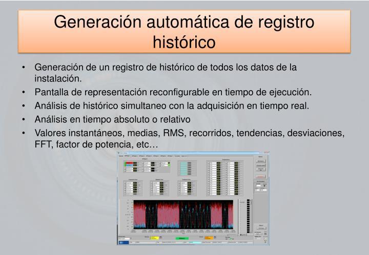 Generación automática de registro histórico