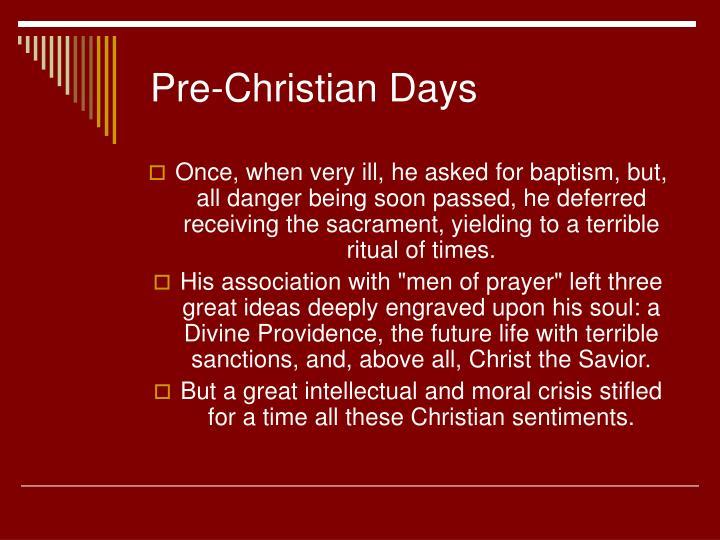 Pre-Christian Days