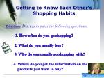 getting to know each other s shopping habits