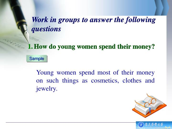 Work in groups to answer the following questions