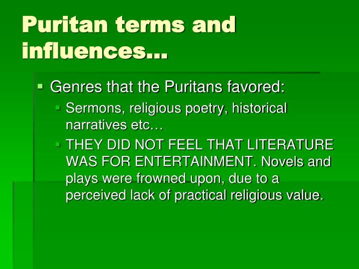 Puritan terms and influences…