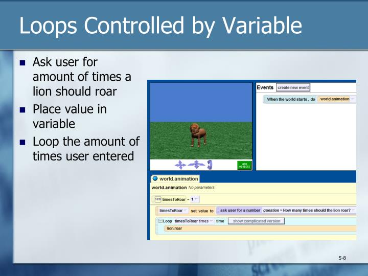 Loops Controlled by Variable