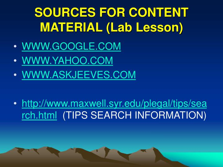 SOURCES FOR CONTENT MATERIAL (Lab Lesson)