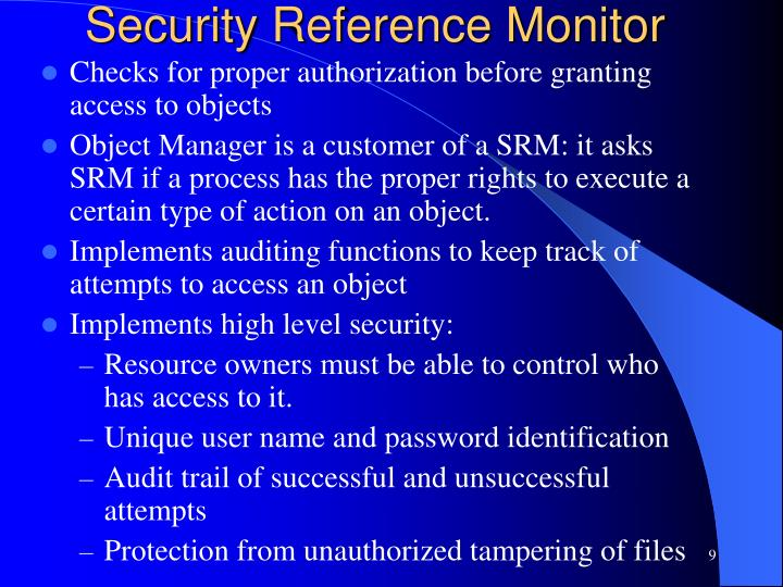 Security Reference Monitor