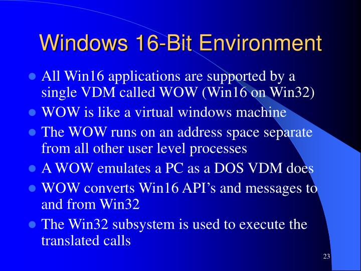 Windows 16-Bit Environment