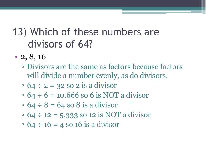 13) Which of these numbers are