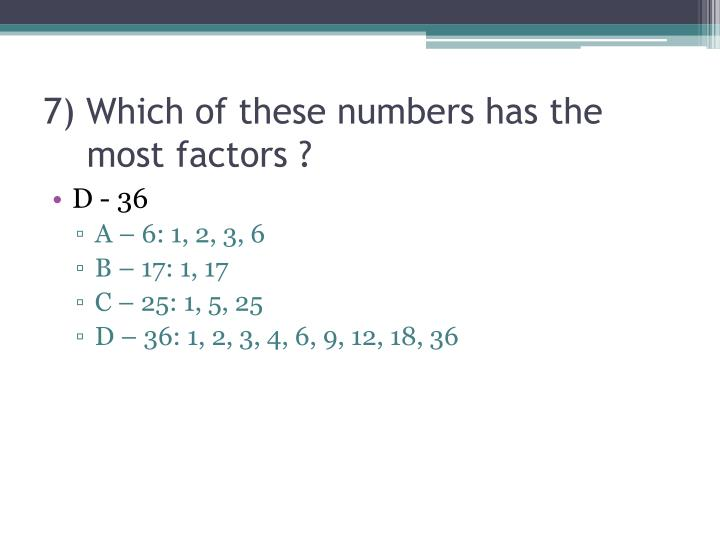 7 which of these numbers has the most factors