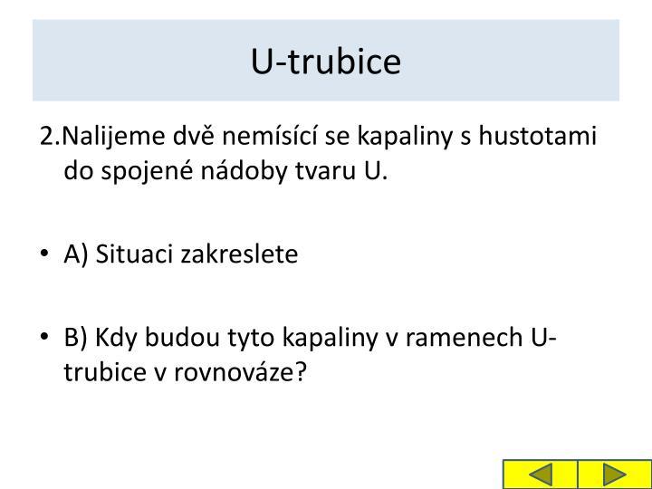 U-trubice