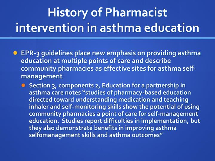 History of pharmacist intervention in asthma education1