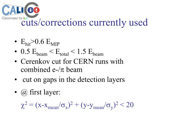Cuts corrections currently used