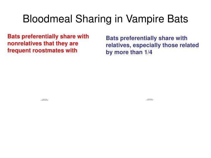 Bloodmeal Sharing in Vampire Bats