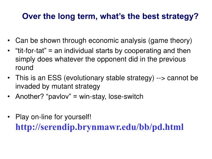 Over the long term, what's the best strategy?