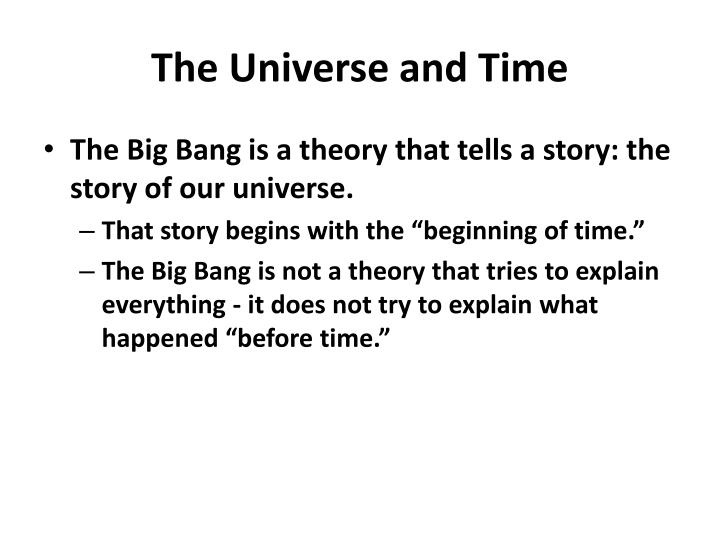 The universe and time