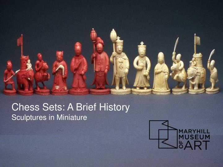 Chess Sets: A Brief History