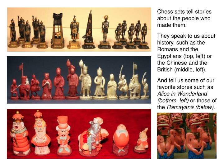 Chess sets tell stories about the people who made them.