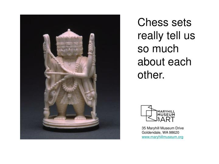 Chess sets really tell us so much about each other.