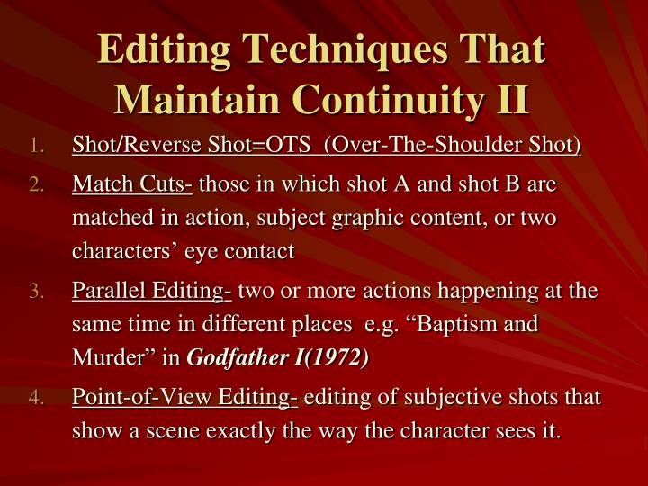 Editing Techniques That Maintain Continuity II