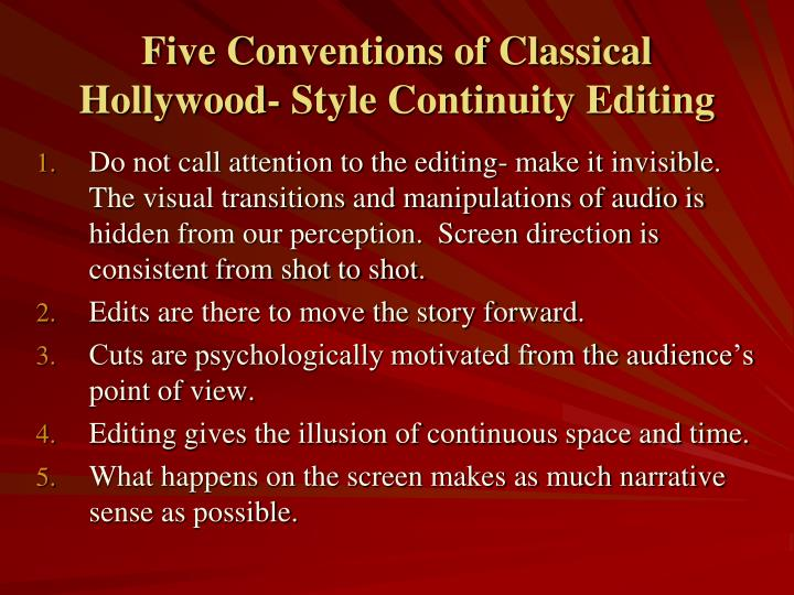 Five Conventions of Classical Hollywood- Style Continuity Editing