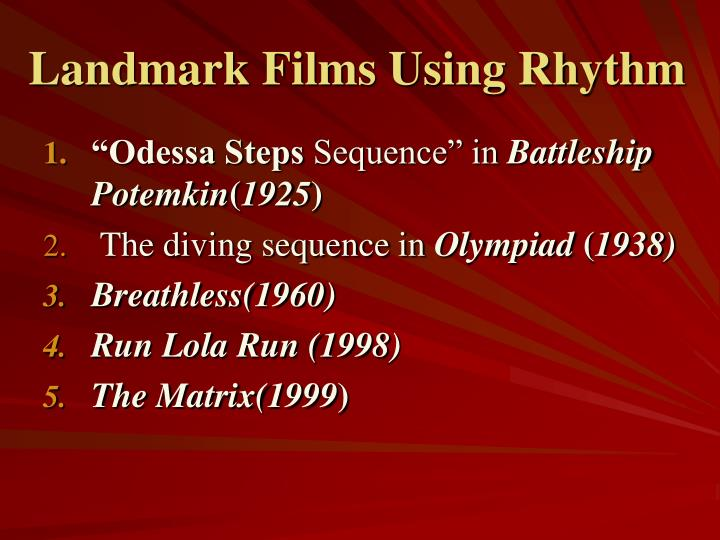 Landmark Films Using Rhythm