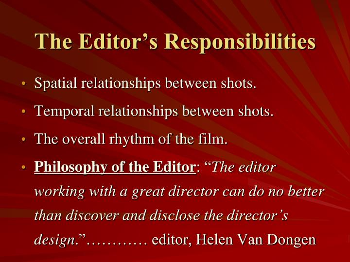The Editor's Responsibilities