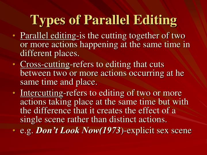 Types of Parallel Editing