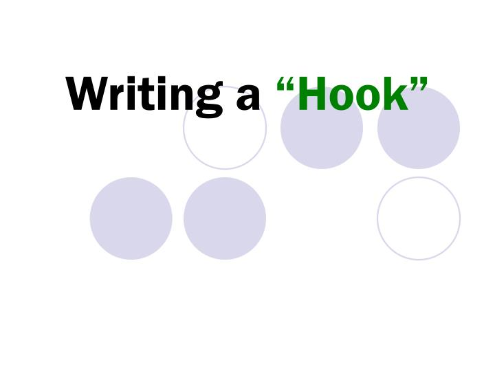 PowerPoint Slideshow about 'WRITING HOOK' - urbain